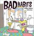 Bad Habits - Bad Habits Related To Health
